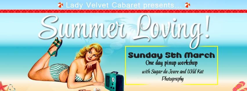 LadY Velvet Cabaret Summer Loving Workshop Pinup