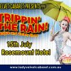 Lady Velvet Cabaret presents… STRIPPIN' IN THE RAIN!