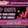 Tap Dat! Where burlesque meets tap dance…