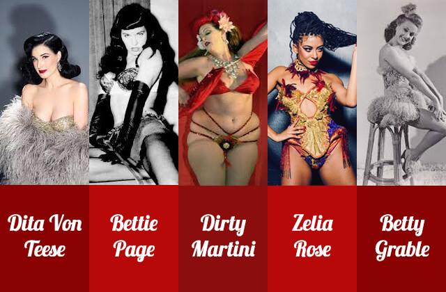 Icons of Pinup & Burlesque: Dita von Teese, Bettie Page, Dirty Martini, Zelia Rose, Betty Grable