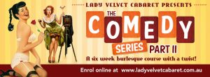 LVC's 6 Week Comedy Series starts end of March.