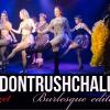#DontRushChallenge from Lady Velvet Cabaret
